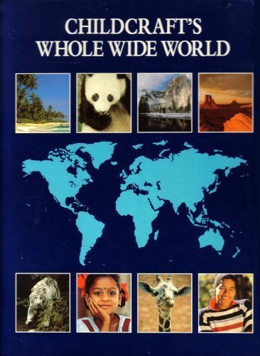 9780716632191: Childcrafts Whole Wide World