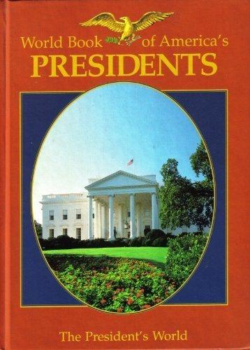 9780716636946: World book of America's presidents