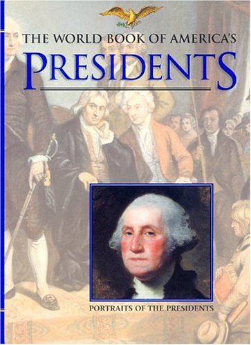 9780716636977: The World Book of America's Presidents