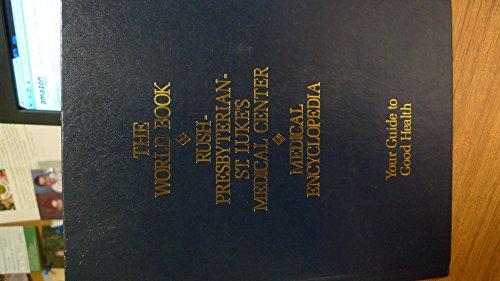 9780716642022: The World Book Rush-Presbyterian-St. Luke's Medical Center Medical Encyclopedia: Your Guide to Good Health (7th ed)
