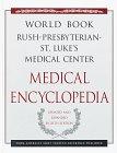 9780716642039: The World Book Rush-Presbyterian-St. Luke's Medical Center Medical Encyclopedia: Your Guide to Good Health