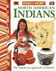 9780716646020: North American Indians (Make It Work!)