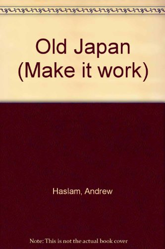 Old Japan: Andrew Haslam; Clare