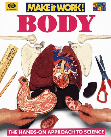 Body (Make It Work! Science): Haslam, Andrew, Wyse,