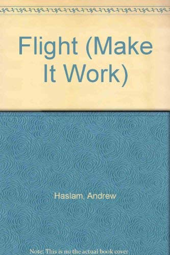 9780716647140: Flight (Make It Work)