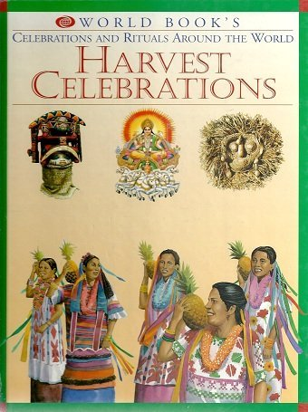 9780716650072: Harvest Celebrations (World Book's Celebrations and Rituals Around the World)