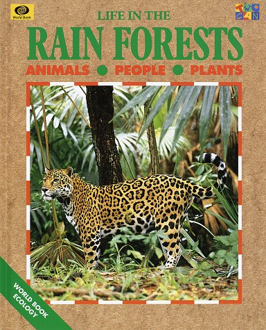 9780716652045: Life in the Rainforests (World Book Ecology Series)