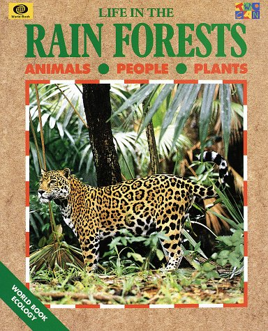 9780716652052: Life in the Rainforests (World Book Ecology Series)
