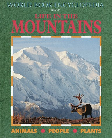 9780716652137: Life in the Mountains (World Book Ecology Series)