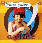 9780716655060: A Pirate (I Wish I Were)