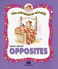 9780716661054: Learn About Opposites (The Adventures of Poldy)