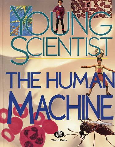 9780716663058: The Human Machine (Young Scientist)