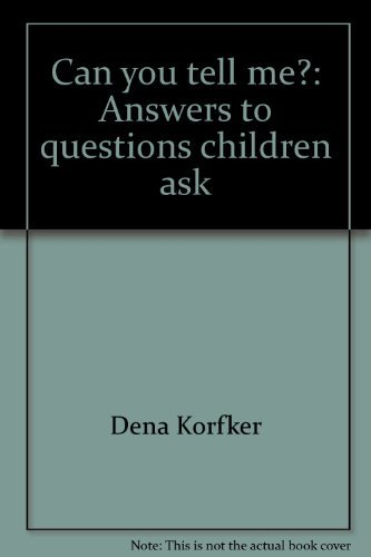 9780716669005: Can You Tell Me? Answers to Questions Children Ask
