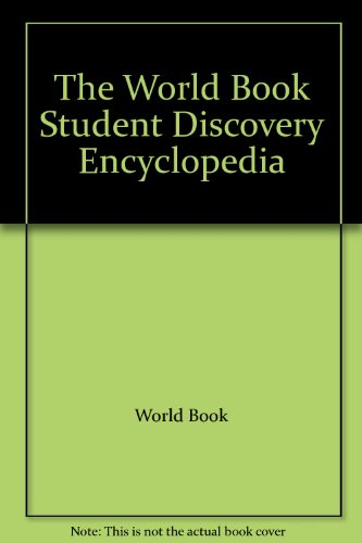 The World Book Student Discovery Encyclopedia
