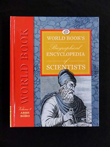 9780716676003: World Book's Biographical Encyclopedia of Scientists: Complete 8 Volume Set