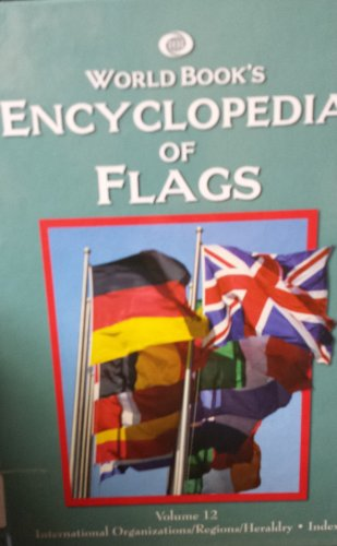 9780716679004: World Book's Encyclopedia of Flags Complete 12 Volume Set