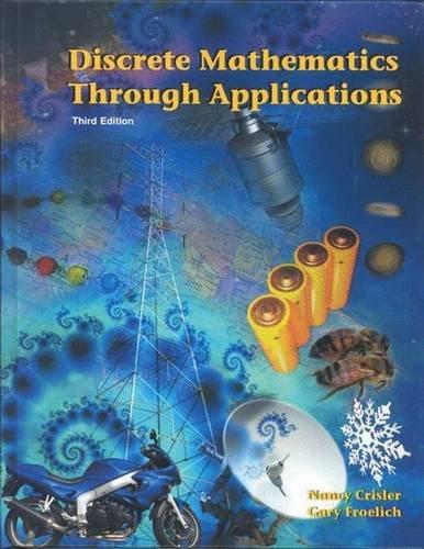 9780716700005: Discrete Mathematics Through Applications, Third Edition