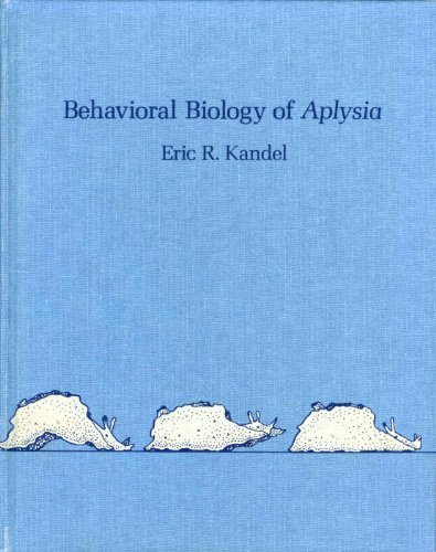 9780716700210: Behavioural Biology of Aplysia: Contribution to the Comparative Study of Opisthobranch Molluscs (A Series of books in psychology)
