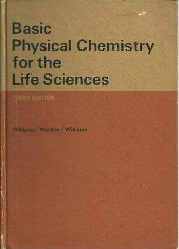 9780716700272: Basic Physical Chemistry for the Life Sciences