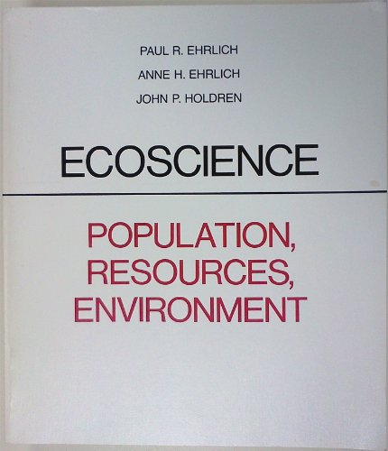 9780716700296: Ecoscience: Population, Resources, Environment