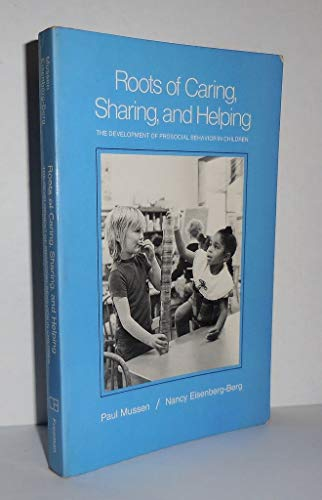 9780716700449: Roots of Caring, Sharing and Helping: Development of Prosocial Behaviour in Children