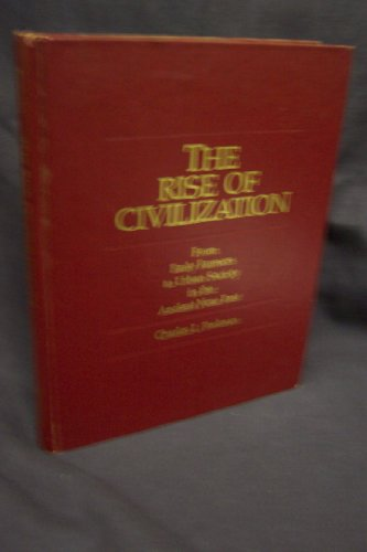 9780716700562: Rise of Civilization: From Early Farmers to Urban Society in the Ancient Near East