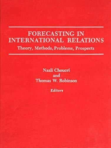 9780716700593: Forecasting in International Relations