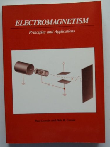 9780716700647: Electromagnetism: Principles and Applications