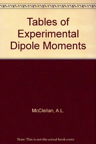 9780716701224: Tables Experimental Dipole Moments