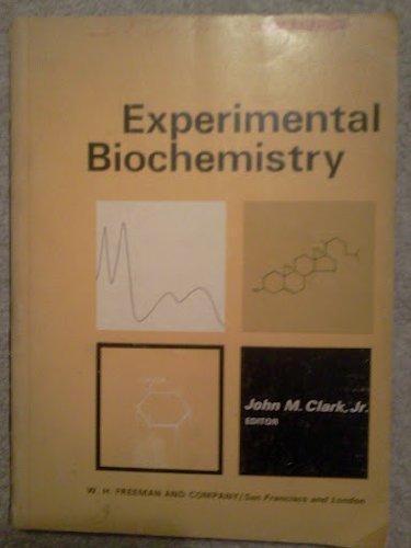 Experimental Biochemistry: J M Clark