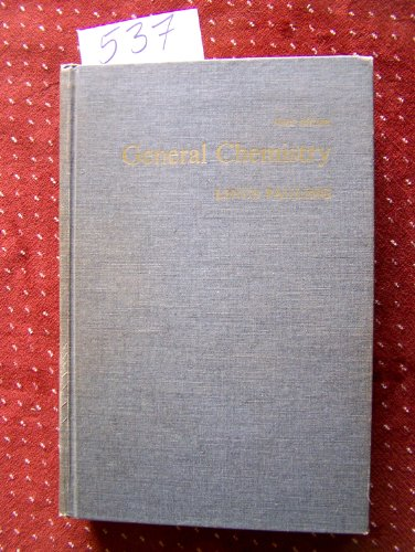 9780716701484: General Chemistry (A Series of books in chemistry)