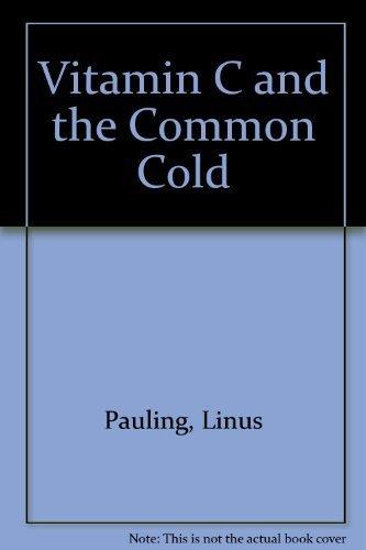 9780716701606: Vitamin C and the Common Cold