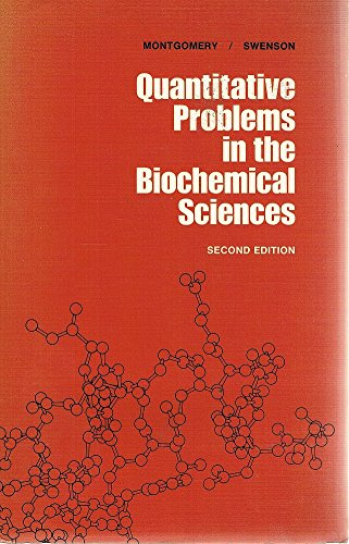 Quantitative Problems in the Biochemical Sciences: Rex Montgomery