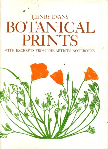 Botanical Prints, With Excerpts From the Artist's Notebooks