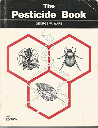 9780716701989: The Pesticide Book