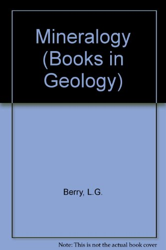 Mineralogy (Books in Geology): L.G. Berry, Brian