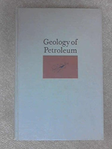 9780716702306: Geology of Petroleum (Geology Series)
