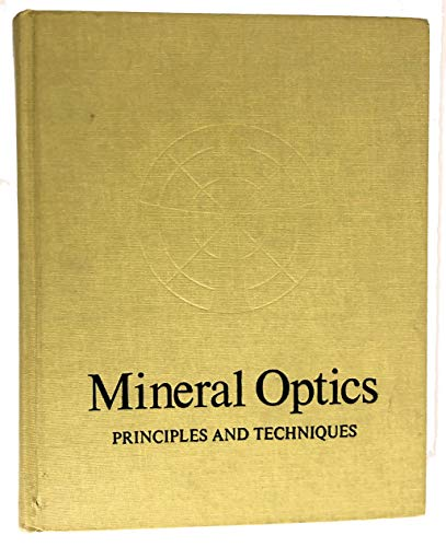 9780716702511: Mineral Optics: Principles and Techniques (A Series of Books in Geology)