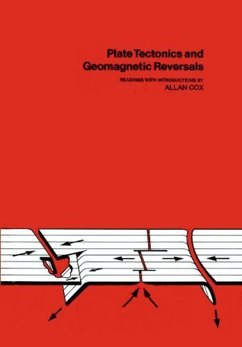 9780716702580: Plate Tectonics and Geomagnetic Reversals