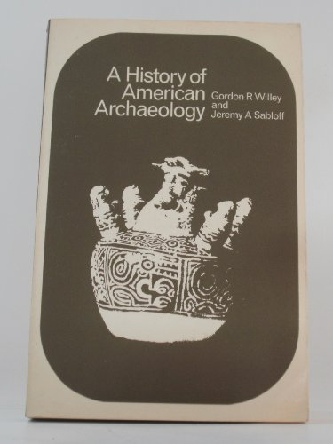 9780716702665: A history of American archaeology