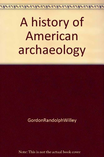 9780716702672: A history of American archaeology