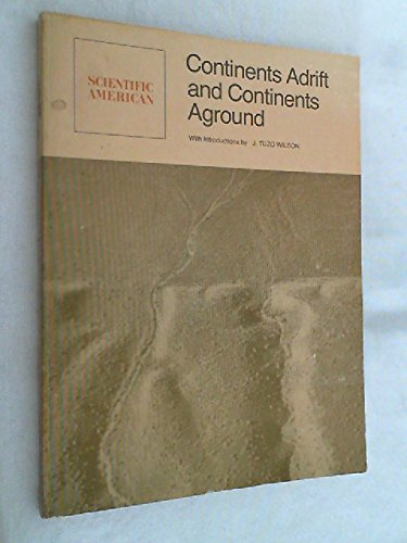 9780716702801: Continents Adrift and Continents Aground: Readings from