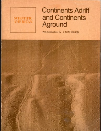 9780716702818: Continents Adrift and Continents Aground: Readings from