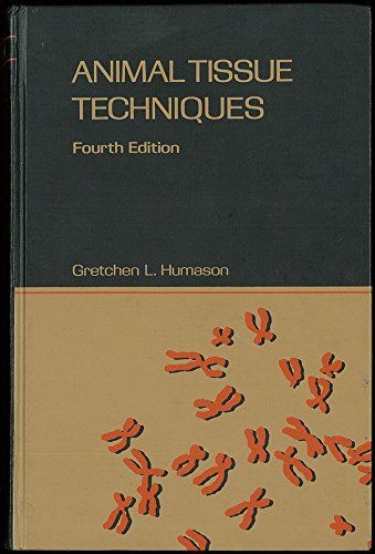 Animal Tissue Techniques: Humason, Gretchen L.