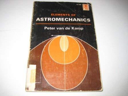 9780716703082: Elements of Astromechanics