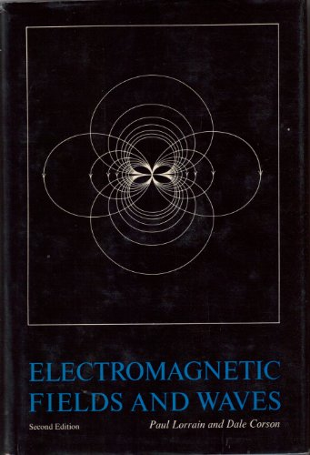 Electromagnetic Fields and Waves: Dale R. Corson;
