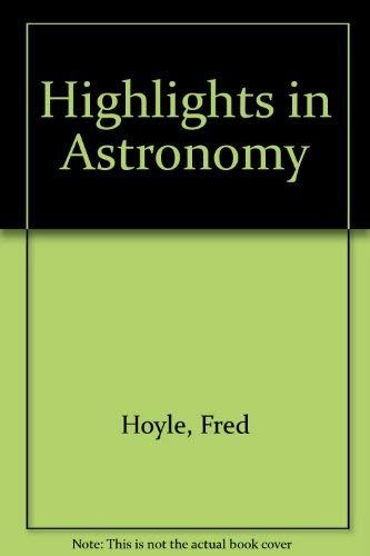 9780716703556: Highlights in astronomy