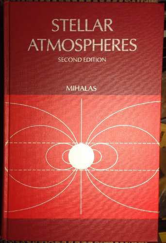 9780716703594: Stellar Atmospheres (A Series of books in astronomy and astrophysics)
