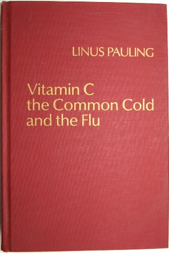 9780716703600: Vitamin C, the Common Cold and the Flu