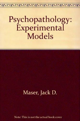 9780716703686: Psychopathology: Experimental Models